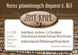 Večer přiměřených depresí č.163 - na přidanou @ Jiný kafe | Hlavní město Praha | Česko